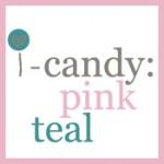 i-candy mood board: pink teal
